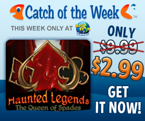 Big Fish Games Catch of the Week $2.99